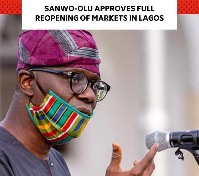 Governor Sanwo-Olu Approves Full Reopening Of markets In Lagos State